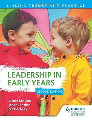 Leadership en Tôt Ans 2nd Édition : Linking Theory et Pratique par Lindon, La