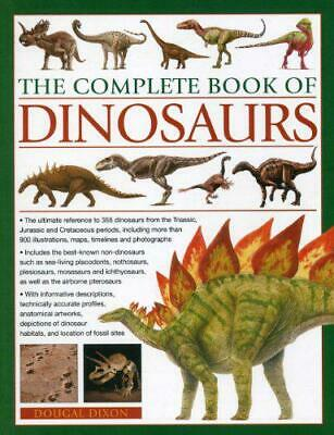 The Complete Book of Dinosaurs: The Ultimate Reference to 355 Dinosaurs from the