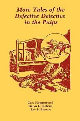 More Tales of the Defective Detective in the Pulps:.