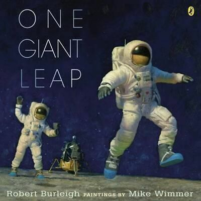 NEW One Giant Leap By Robert Burleigh Paperback Free Shipping
