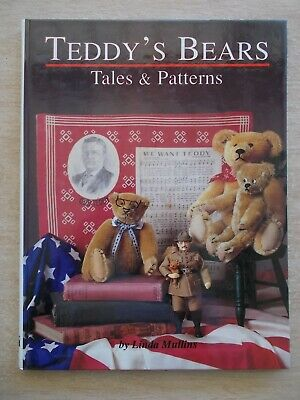 Teddy's Bears Tales & Patterns~Linda Mullins~56pp H/B~1997