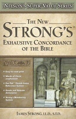 New Strong's Exhaustive Concordance, Hardcover by Strong, James, Brand New, F...