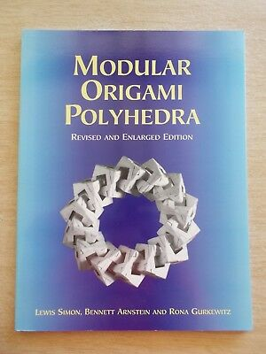 Modular Origami Polyhedra~35+ Projects~Each Made From A Single Piece of Paper~PB
