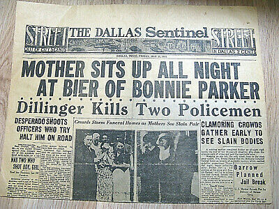 Original BONNIE and CLYDE FUNERAL May, 25 1934 DALLAS SENTINEL FRONT PAGE