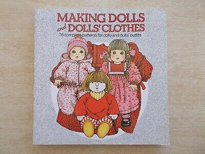 Making Dolls & Dolls' Clothes~Lia van Steenderen~76 Patterns~186pp P/B~1990