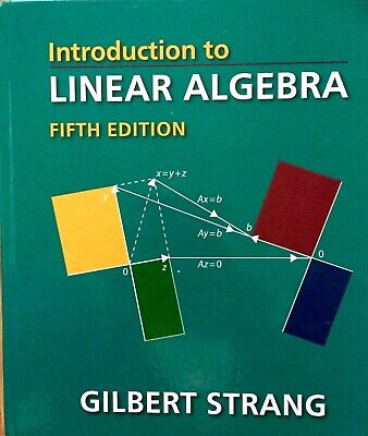 Introduction to LINEAR ALGEBRA 5e by Gilbert Strang