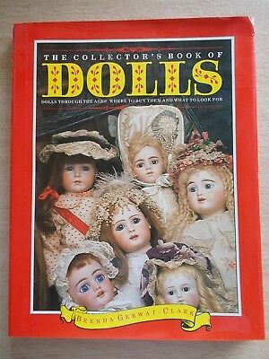 The Collector's Book of Dolls~Brenda Gerwat-Clark~128pp HBWC~1988