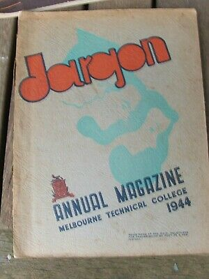 "1944 ""Jargon"" Melbourne Technical College Annual Magazine ""Rare"""