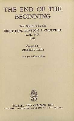 The end of the beginning; war speeches by the Right Hon. Winston S. Churchill; c