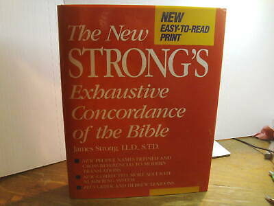 The New Strong's Exhaustive Concordance Of The Bible By James Strong ,1984