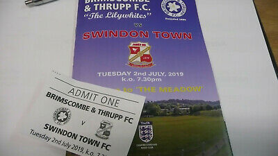Brimscombe & Thrupp V Swindon 2019/20 Pre Season Friendly Programme + Ticket