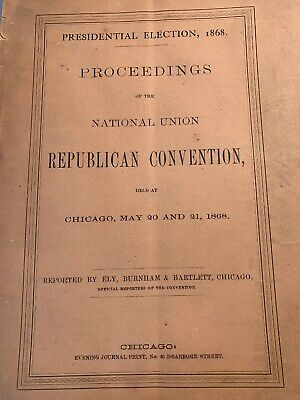 Orig 1868 Presidential Republican Convention Chicago Proceedings Program