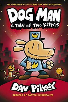 A Tale of Two Kitties (Dog Man) by Pilkey, Dav, NEW Book, FREE & FAST Delivery,