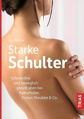 Starke Schulter ~ Kay Bartrow ~  9783432105246