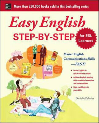 NEW Easy English Step-by-Step for ESL Learners By Danielle Pelletier Paperback