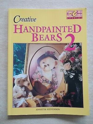 Creative Handpainted Bears #2~Annette Stevenson~16 Projects~Folk Art~80pp P/B