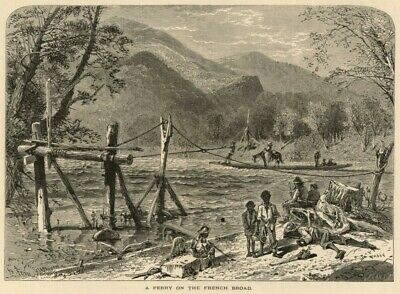 ORIGINAL 1871 HARRY Fenn Engraving FRENCH BROAD RIVER North