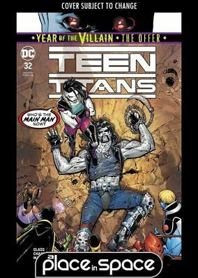 Teen Titans, Vol. 6 #32A (Wk29)