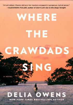 Where The Crawdads Sing By Delia Owens 2018 (PDF,Best Seller)