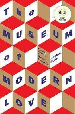 NEW The Museum of Modern Love By Heather Rose Paperback Free Shipping