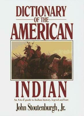 Dictionary of the American Indian, Stoutenburgh, John, Good Condition Book, ISBN
