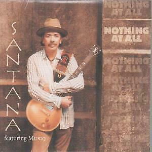 SANTANA Nothing At All CD 2 Track Radio Edit Still Sealed In Card Sleeve B/w F
