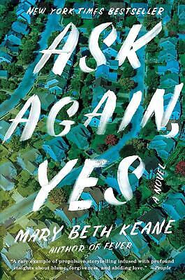 Ask Again, Yes by Mary Beth Keane (English) Hardcover Book Free Shipping!