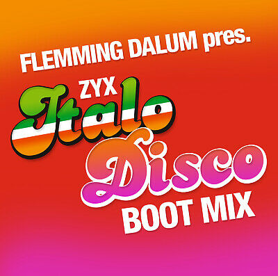 Italo CD ZYX Italo Disco Boot Mix presented by Flemming Dalum