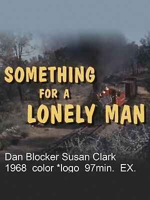 "Western Dan Blocker "" SOMETHING FOR A LONELY MAN "" (none nicer) 1968"