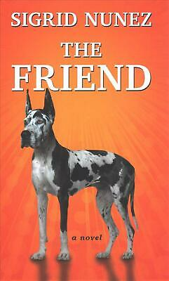 The Friend by Sigrid Nunez (English) Library Binding Book Free Shipping!