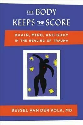 NEW The Body Keeps the Score By Bessel Van Der Kolk Hardcover Free Shipping