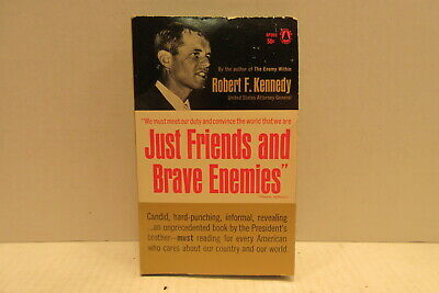 Just Friends and Brave Enemies By Robert F Kennedy United States History