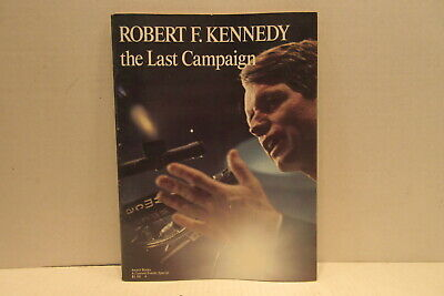 1968 Robert F Kennedy The Last Campaign Paperback Magazine