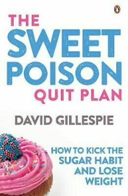 NEW Sweet Poison Quit Plan By David Gillespie Paperback Free Shipping