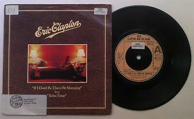 """ERIC CLAPTON 'If I Don't Be There By Morning' 1978 UK 7"""" / 45 vinyl single"""