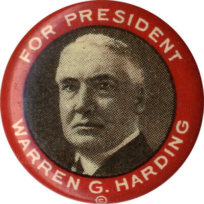 Classic 1920 Warren G. Harding for President Campaign Button (4601)