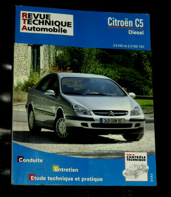 Rta Revue Technique Automobile Citroen C5 Diesel  2.0 Hdi  2.2 Hdi 16V Fev 2008