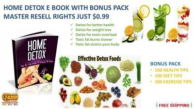 Home  Detox  E Book With  Bonus Pack  Master Resell  Rights  Just $0.99