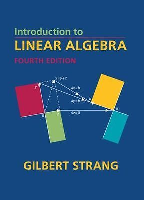 Introduction to Linear Algebra, Fourth Edition, Gilbert Strang, Good Book