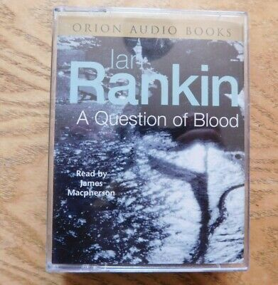 Ian Rankin : A Question of Blood Cassette Tape Audio Book, read by James Macpher