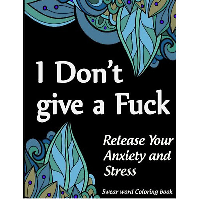 `1`Swear Word Adult Colouring Book Release Your Anxiety Paperback Book 40 Sweary