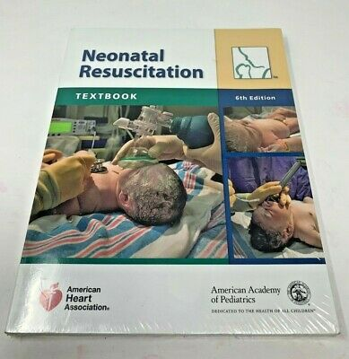 2011 Textbook of Neonatal Resuscitation (NRP), American Heart Association