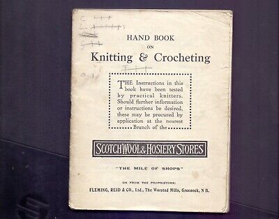 68 page Scotch Wool & Hosiery Stores Hand Book Knitting & Crocheting (RB2)