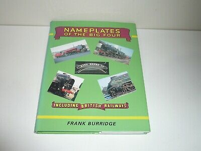 Nameplates Of The Big Four Including British Railways By Frank Burridge