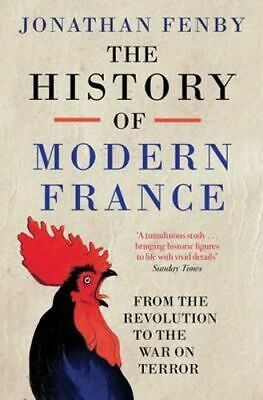 NEW The History of Modern France By Jonathan Fenby Paperback Free Shipping