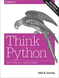 Think Python, 2nd Edition - by Oreilly book (Any Format)