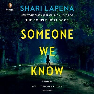 Someone We Know by Shari Lapena: New Audiobook