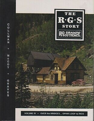 ~~~RGS STORY~V.4~OVER THE BRIDGES OPHIR LOOP TO RICO~1st Ed~S&N~New Back Stock