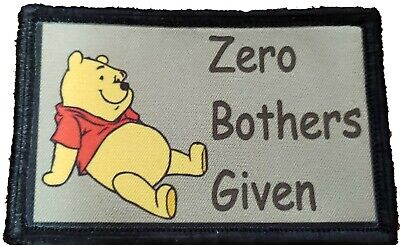 No Bothers Given Winnie The Pooh Morale Patch Tactical Military USA Hook Army