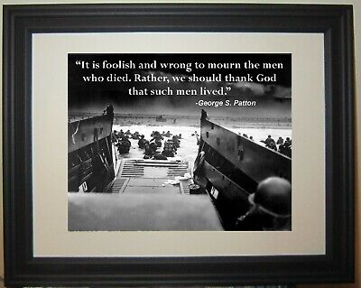 General George S. Patton World War 2 WWII dday D-Day Famous Quote Framed Photo